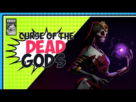Proof Of Concept - Curse of the Dead Gods |