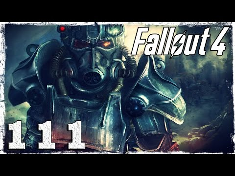 Смотреть прохождение игры Fallout 4. #111: Подкоп.