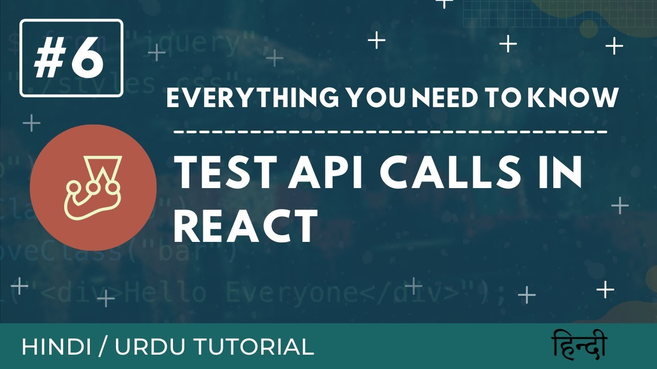 Hindi and Urdu Tutorial: Test Async (API calls) in React using Enzyme and Jest #6