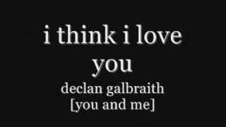 Watch Declan Galbraith I Think I Love You video