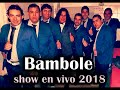 Bambole Show en vivo 2018