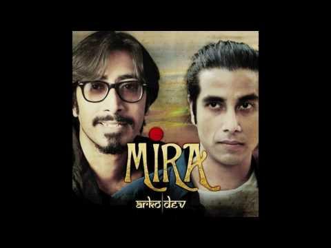 """Arko & Dev """"Mira"""""""