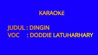 KARAOKE-DINGIN-DODDIE LATUHARHARY