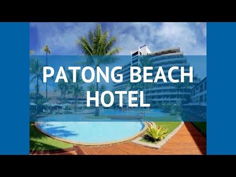 PATONG BEACH HOTEL 4* Таиланд Пхукет обзор – отель ПАТОНГ БИЧ ХОТЕЛ 4* Пхукет видео обзор