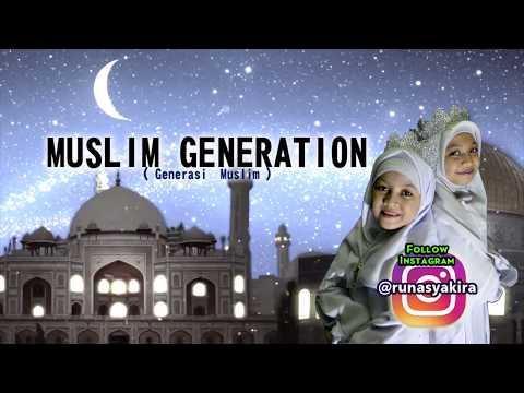 MUSLIM GENERATION - Runa Syakira ( Official Video Lirik )