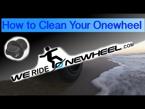 How To Clean Your Onewheel