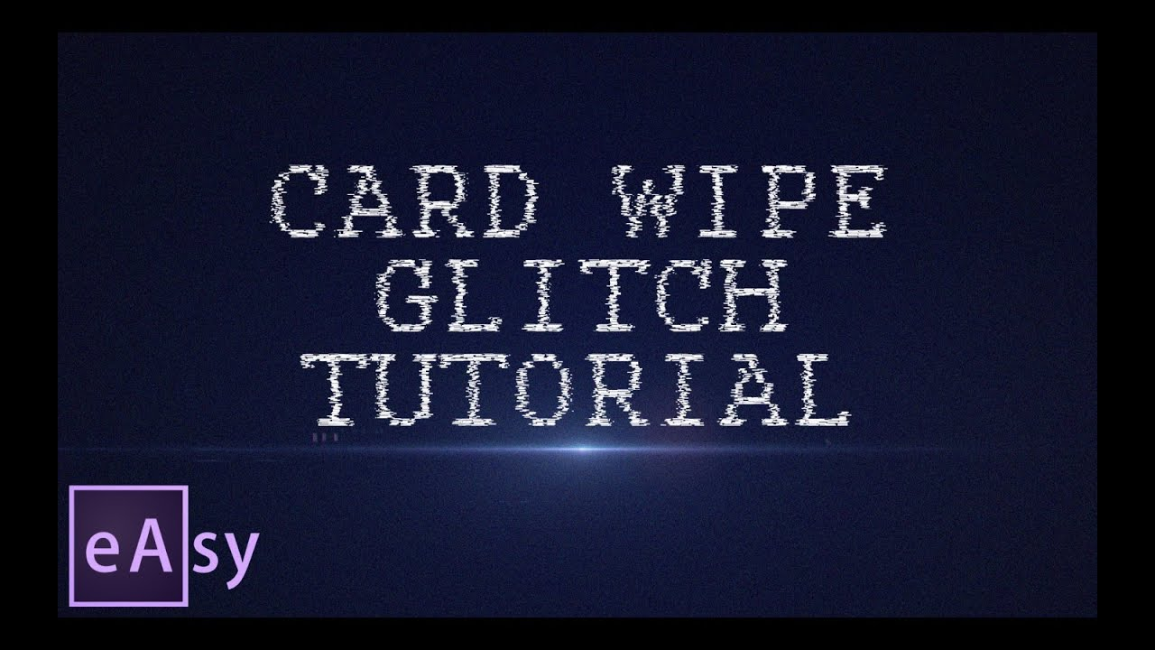 Card Wipe Glitch | Easy After Effects tutorial by IlyaG