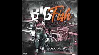 Bobby Fishscale - Got it To  #FAST