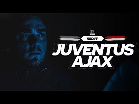 🔴 [ DIRECT / LIVE ] JUVENTUS TURIN - AJAX AMSTERDAM // Club House