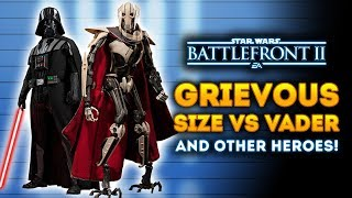 General Grievous Size Compared to Vader and Other Heroes and Villains! - Star Wars Battlefront 2
