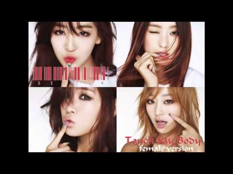 Sistar - Touch My Body [Male Version]