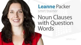 Noun Clauses with Question Words