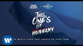 David Guetta ft. Zara Larsson - This One's For You Hungary (UEFA EURO 2016™ Official Song)