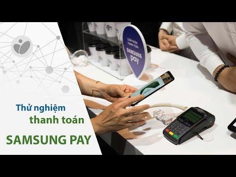Thử nghiệm thanh toán bằng Samsung Pay