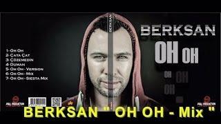 Berksan - Oh Oh (Mix)