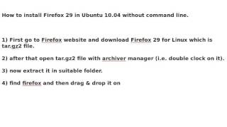 How to install Firefox 29 in Ubuntu 10.04 without command line.