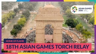 Home Of Flame 18th Asian Games Torch Relay