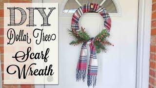 DIY Dollar Tree Scarf Wreath