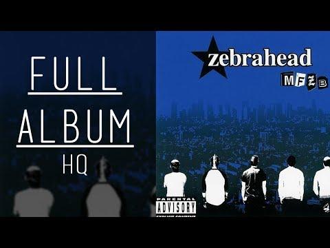 MFZB  Zebrahead  Full Album