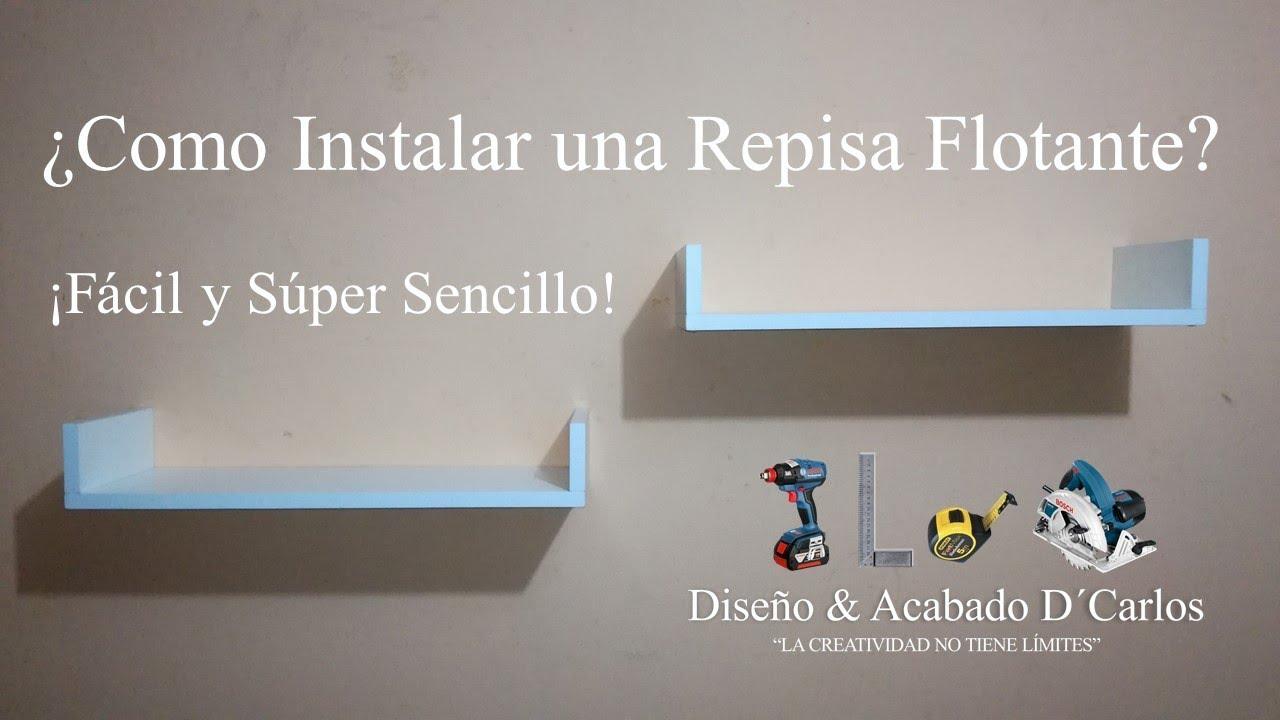 Como instalar una repisa flotante en la pared how to - Como instalar una hamaca en la pared ...