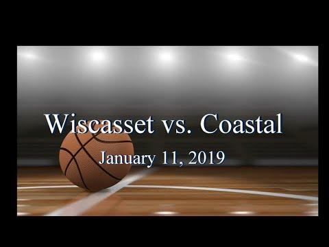 2019 Wiscasset Basketball vs Coastal Game #2