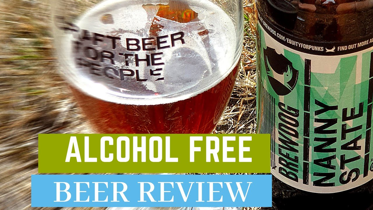 Brewdog Nanny State >> Non Alcoholic Beer Review Nanny State By Brewdog
