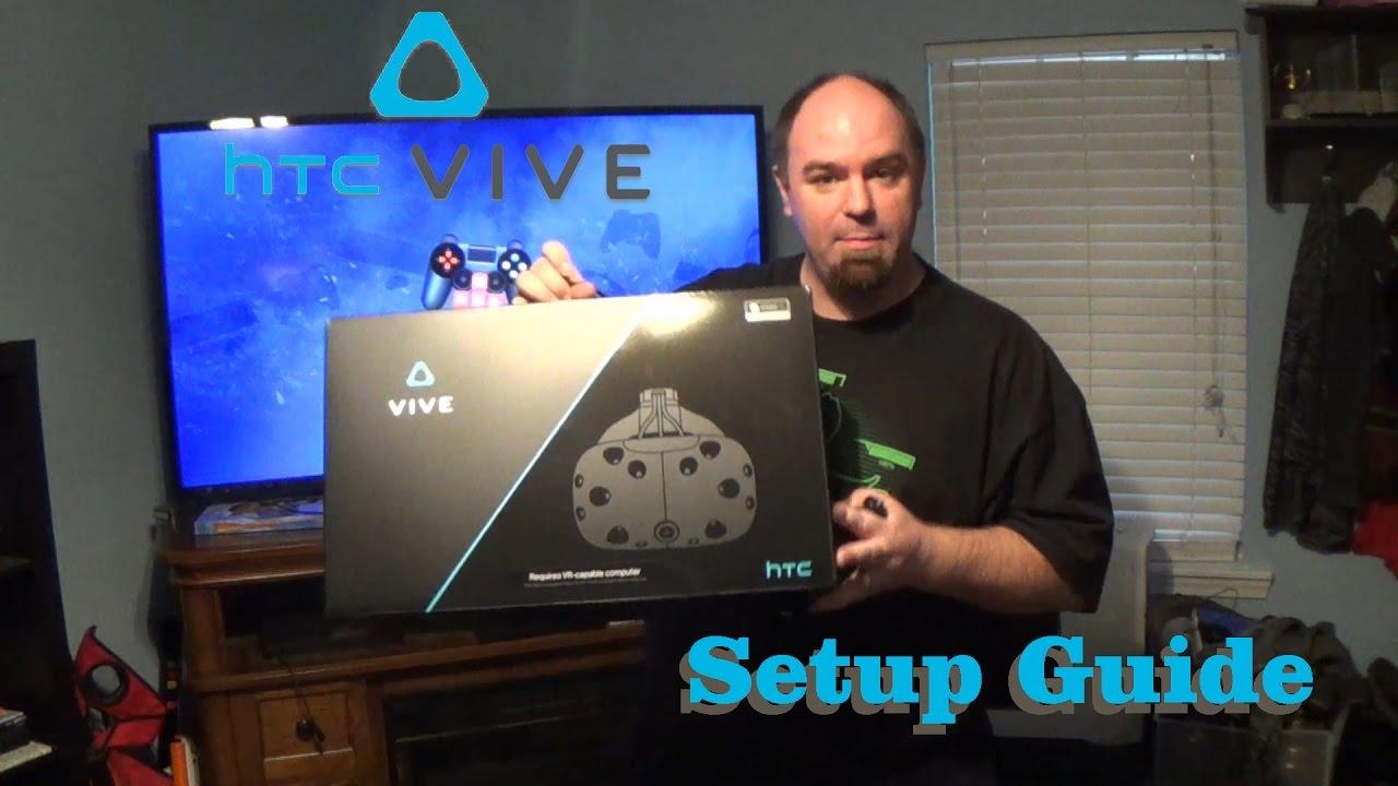 HTC Vive Setup Guide