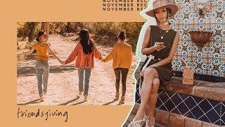 Friendsgiving | November Recap