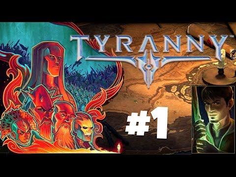 Tyranny Gameplay Ep.1 - The War Mage - Let's Play Tyranny Gameplay Walkthrough Part 1