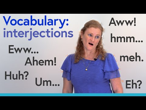English Vocabulary: Hmm, Huh, Ouch, Wow, Aww, Uhh… (interjections)