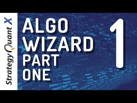 Episode 1: Strategy Quant X - Algo Wizard. How to get the most out of it?
