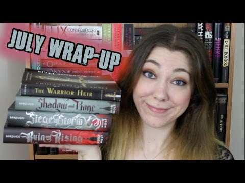JULY WRAP-UP!