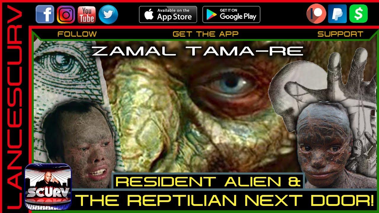 RESIDENT ALIEN & THE REPTILIAN NEXT DOOR! - ZAMAL TAMA-RE