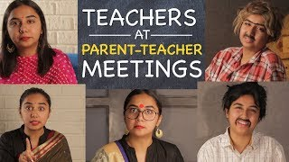Teachers At Parent Teacher Meetings | MostlySane