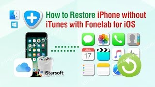 How to Restore iPhone without iTunes with Fonelab for iOS