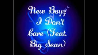 New Boyz - I Don't Care (Feat. Big Sean)