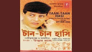 Taan Taan Hasi - Jokes And Pairody Songs