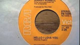Johnny Russell ~ Hello I Love You