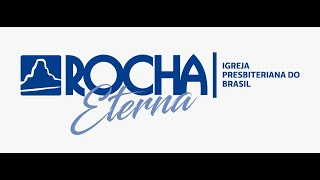IPB Rocha Eterna 14 06 2020