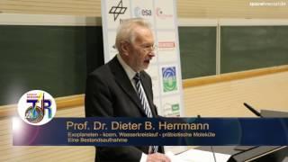 32 TDR: Prof.  Dr.  Dieter B.  Herrmann - Exoplaneten, kosmischer Wasserkreislauf - Bestandsaufnahme