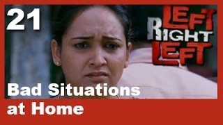 Left Right Left Clip 21 | Bad Situations At Home