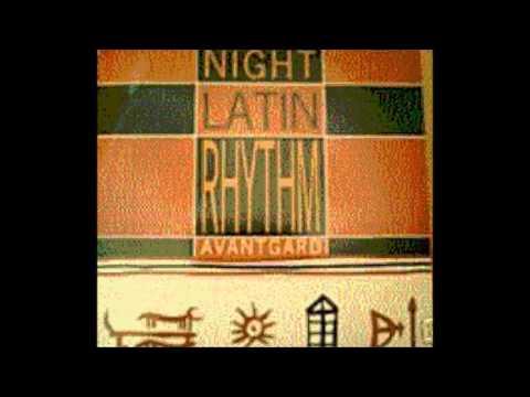 avantgarde boyz - night latin rhythm