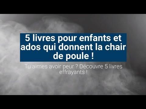 5 Livres Pour Enfants Et Ados Qui Donnent La Chair De Poule