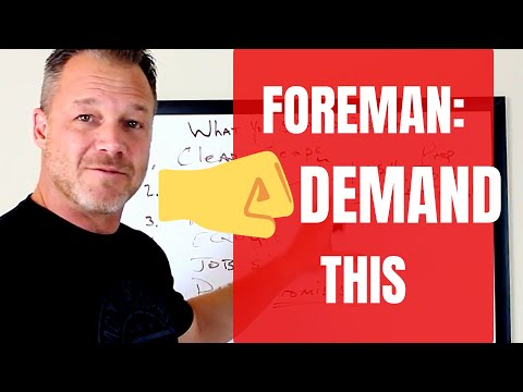 What You Need to Demand as a Foreman