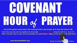 Covenant Hour of Prayer, July 16, 2018