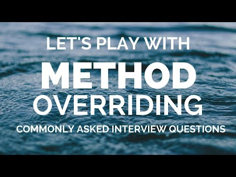 method-overriding-in-java-|-interview-questions-related-to-method-overriding