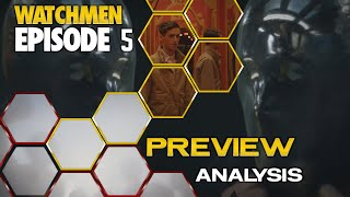 Watchmen Episode 5 Promo Breakdown | Theories and Analysis (Spoilers)