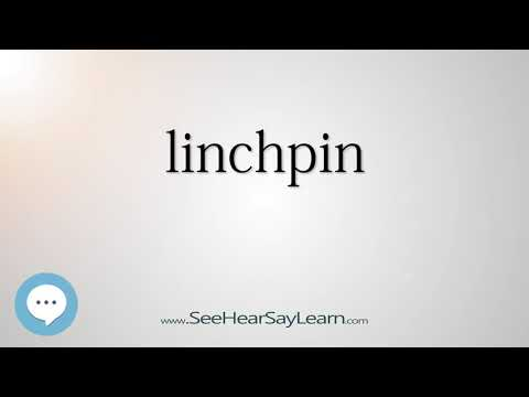 linchpin - Smart & Obscure English Words Defined 👁️🔊🗣🧠✅
