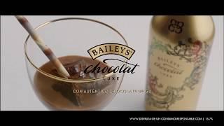 Baileys Chocolat DeLuxe - Es la hora de Baileys - Anuncio Publicidad España Comercial 2017