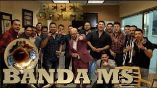 LA BANDA MS ESTREMECE LA OFICINA DE PEPE GARZA - Pepe's Office